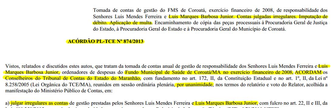 Trechos do Acórdão PL-TCE n.º 874/2013, que comprava condenação do superintendente de Redes da Secretaria de Saúde do Maranhão