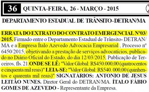 Errata do contrato celebrado entre o Detran-MA e o escritório Ítalo Azevedo, que pulou de R$ 450 mil pra 540 mil