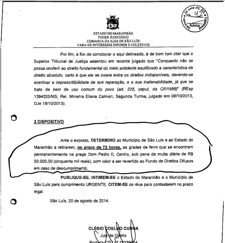 Trecho da decisão que determinou a retirada das grades que cercavam o Palácio dos Leões, TJ-MA e Prefeitura de São Luís