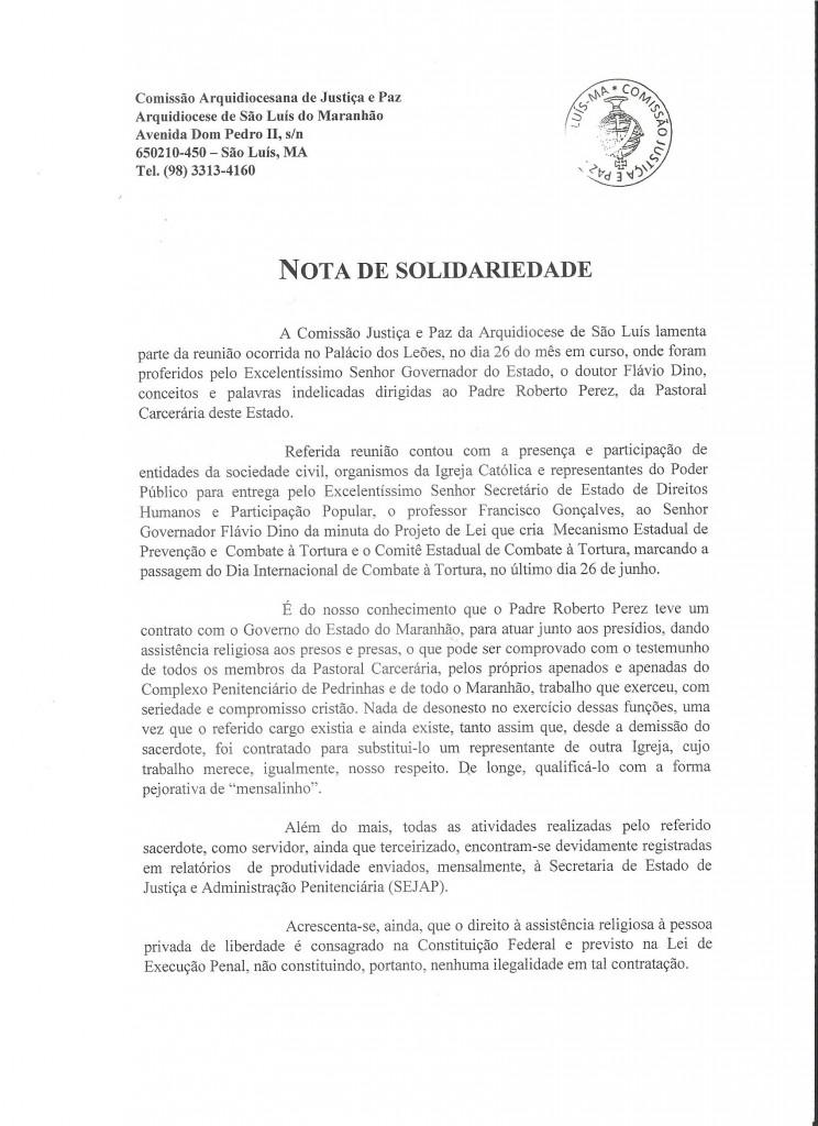 Arquidiocese de São Luís do Maranhão contestou as acusações mentirosas do governador Flávio Dino sobre contratação de padre pelo Estado para serviços no Complexo Penitenciário de Pedrinha