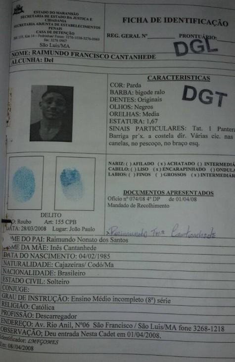 Ficha de identificação do detento que conseguiu fugir de Pedrinhas pulando o muro da frente