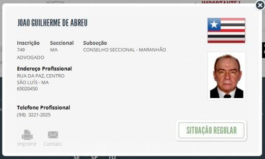 Em situação regular no Cadastro Nacional dos Advogados, João Abreu não foi defendido pela OAB-MA durante todo o processo que levou à sua prisão