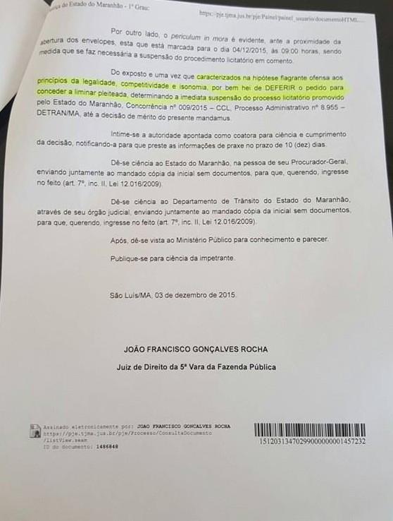 Ao acatar pedido, juiz João Francisco Gonçalves Rocha argumentou que processo licitatório de Detran-MA está caracterizado na hipótese de flagrante ofensa aos princípios da legalidade, competitividade e isolomia