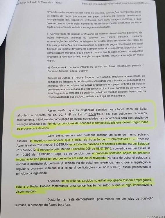 Trecho da decisão que suspendeu o processo licitatório do Detran do Maranhão, que lançou um edital que vai de encontro com uma legislação já modificada no atual governo