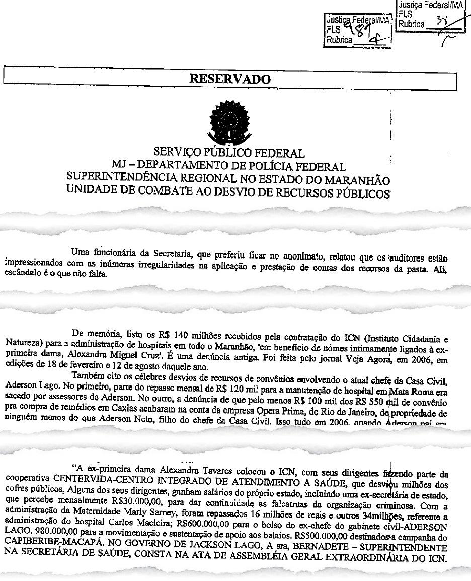 Fonte aberta da Polícia Federal aponta que Alexandra Tavares, Aderson Lago e até o hoje senador João Capiberibe foram beneficiados por esquemas fraudulentos na Saúde do Maranhão
