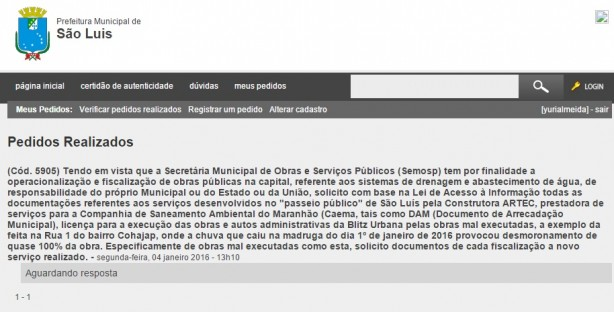 Solicitação de cumprimento da Lei de Acesso à Informação feita no início da tarde desta segunda-feira 4, aguarda por resposta da Prefeitura de São Luís