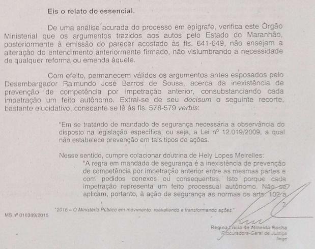 Trecho da manifestação da chefe da PGJ do Maranhão, Regina Rocha, que relembra ao desembargador Raimundo Barros, in verbis, de sua própria decisão anterior sobre o mesmo caso
