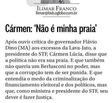 Íntegra da coluna que relata sobre repreensão da ministra Cármen Lúcia à Flávio Dino