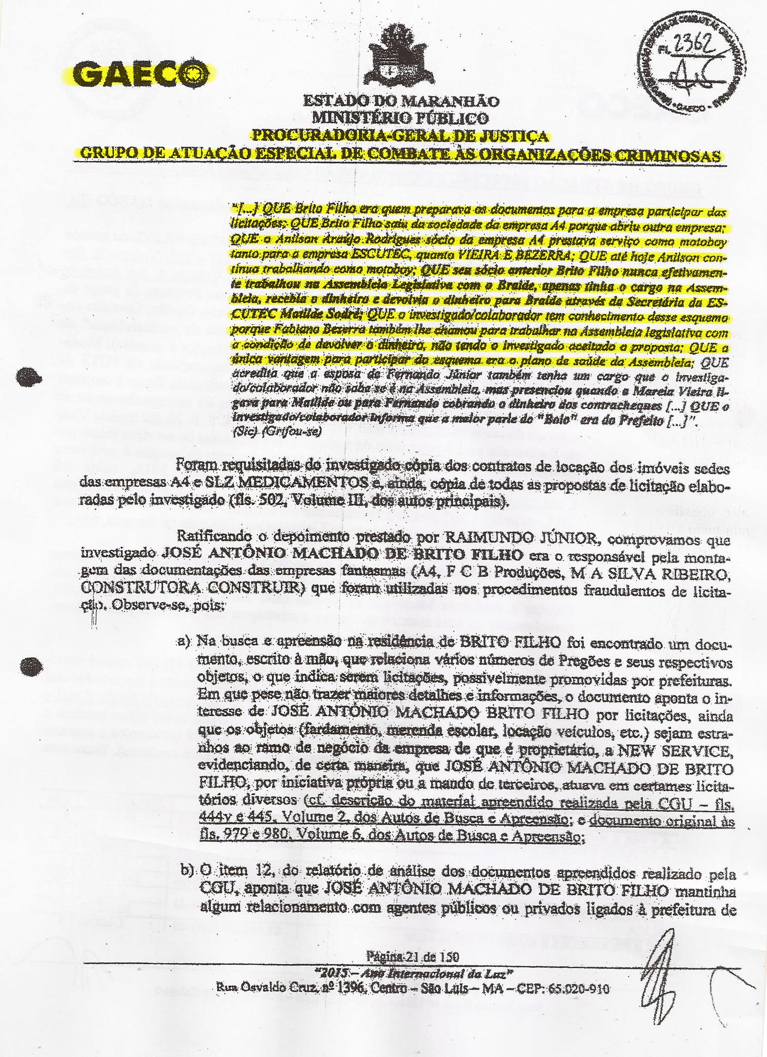 Trecho do depoimento do outro sócio laranja da empresa de fachada A4 revela que salário do integrante da Orcrim era repassada para o próprio deputado Eduardo Braide