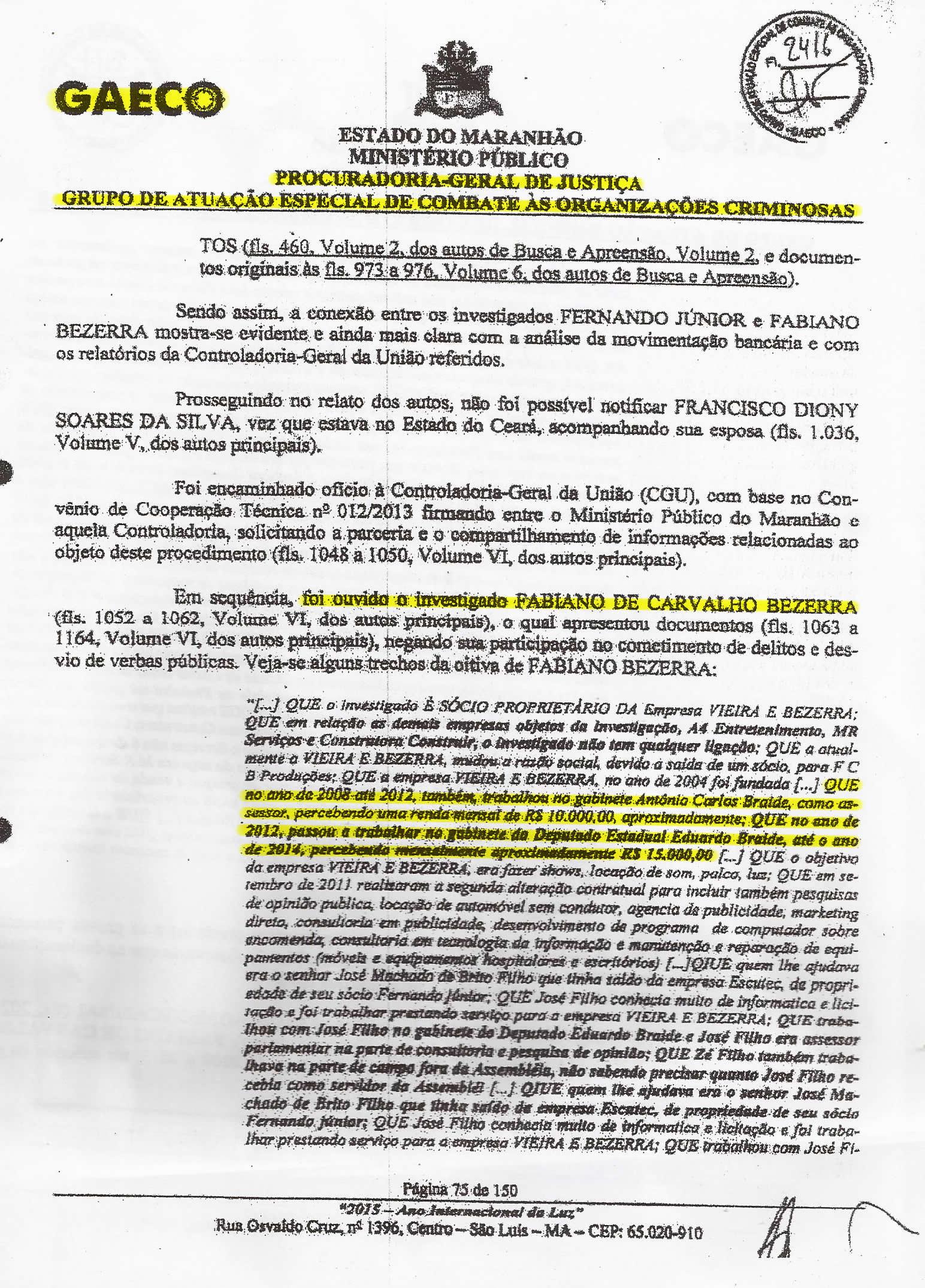 Folha 75 do PIC Gaeco mostra depoimento de Fabiano Bezerra confessando sinecura nos gabinetes de Carlos e Eduardo Braide, entre 2008 e 2014