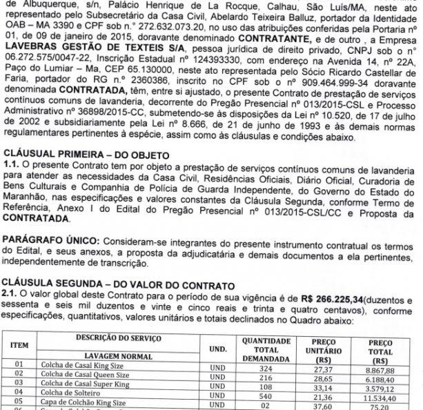 Documento mostra que, além de valor menor do que o contratado para este ano, gastos do governo Flávio Dino com lavanderia abrangia mais setores em 2015, e não somente as Residências Oficiais
