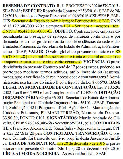 Nome e CNPJ da LSL foram colocados errados na Resenha do Contrato publicada no Diário Oficial do Estado. Medida é geralmente utilizada para burlar fiscalização