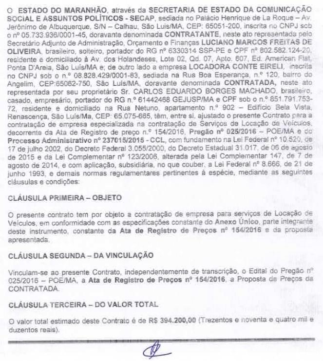 Cópia de um dos contratos celebrados pela Secap para aluguel de veículos de luxo contraria discurso de crise pregado pelo governador do Maranhão