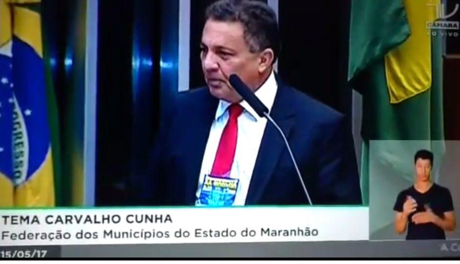 Na Câmara, Tema cobra compromisso de Temer com municípios do MA